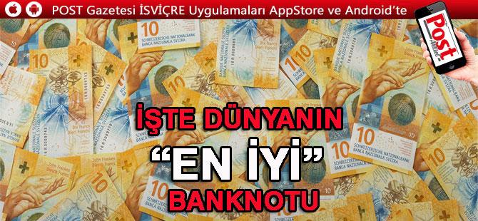 """10 FRANKLIK BANKNOT DÜNYA'NIN """"EN İYİSİ"""" SEÇİLDİ"""