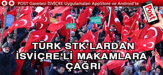 Türk STK'lardan İsviçre yetkililerine 'Engelleyin' çağrısı