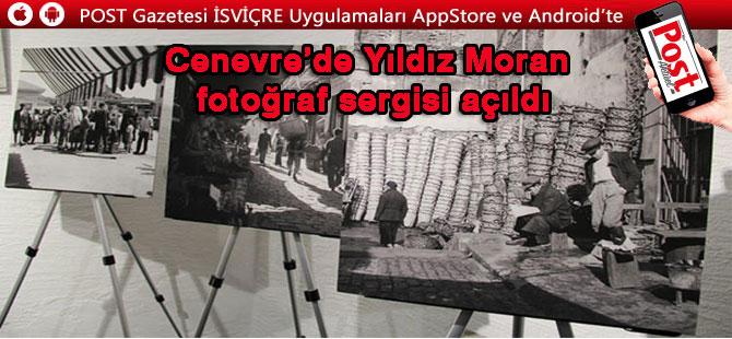 Cenevre'de Yıldız Moran fotoğraf sergisi açıldı