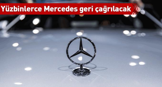 Yüzbinlerce Mercedes geri çağrılacak