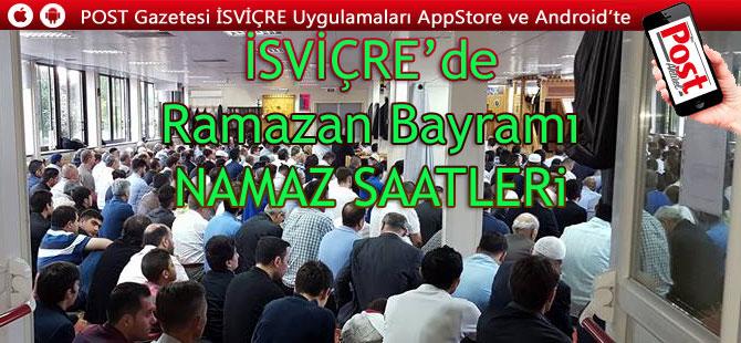 İSVİÇRE'DE il il Ramazan Bayramı namaz saatleri