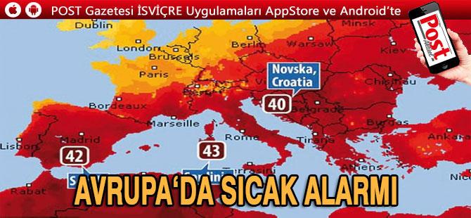 Avrupa'da rekor sıcak alarmı: Daha da sıcak olacak
