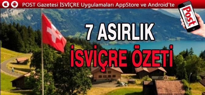 İsviçre tarihinin 7 asırlık özeti