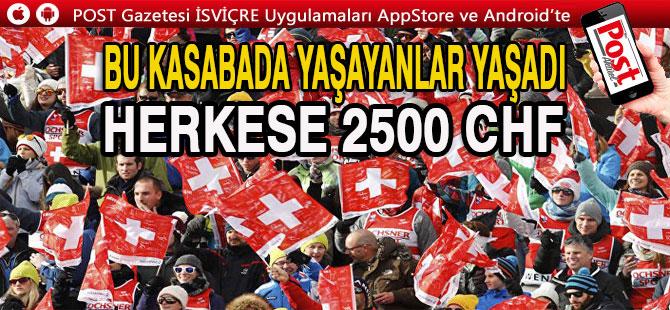 RHEİNAU KASABASINDA HERKESE 2500 CHF VERİLECEK