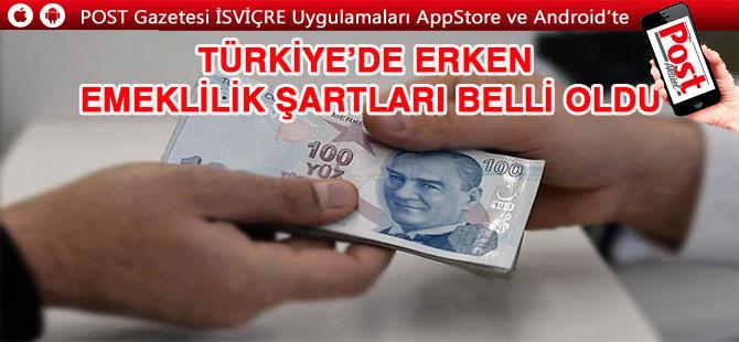 Türkiye'de erken emeklilik şartları belli oldu