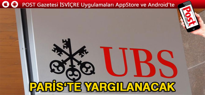 UBS Paris'te yargılanıyor