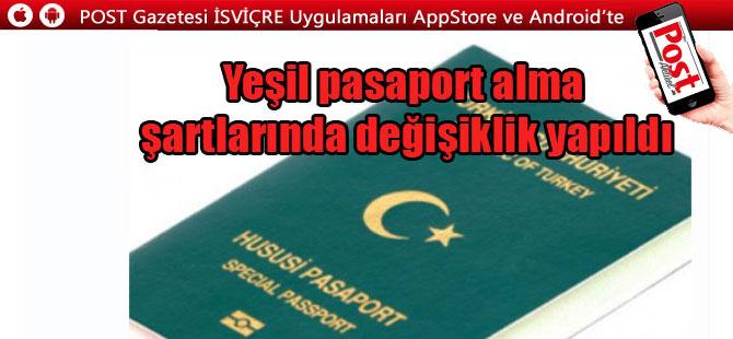Yeşil pasaport alacaklar dikkat! O şart kaldırıldı