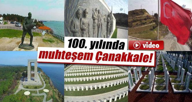 100. yılında muhteşem Çanakkale  / VİDEO