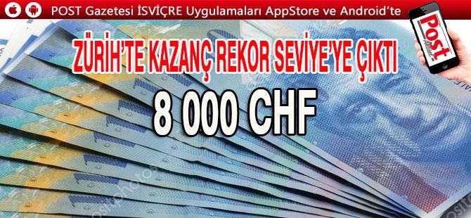 Zürih'te ortalama maaş 8 bin CHF sınırında