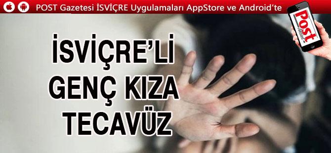 İSVİÇRE'Lİ GENÇ KIZA TECAVÜZ / 2 KİŞİ TUTUKLANDI