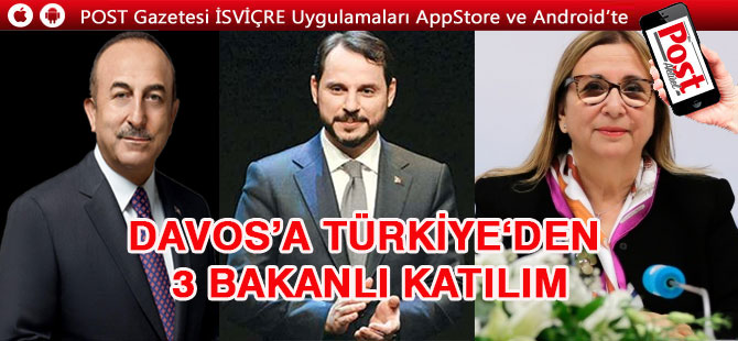 Davos'a Türkiye'den 3 bakanlı katılım