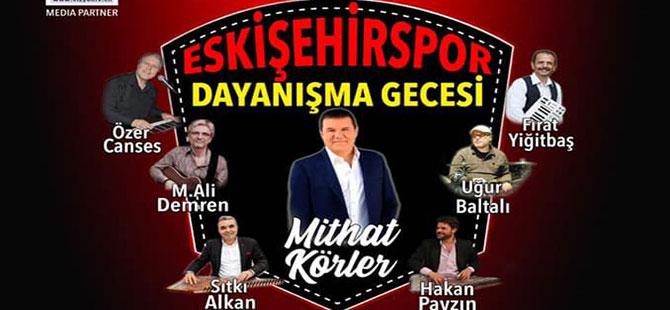 Eskişehirspor Dayanışma Gecesi