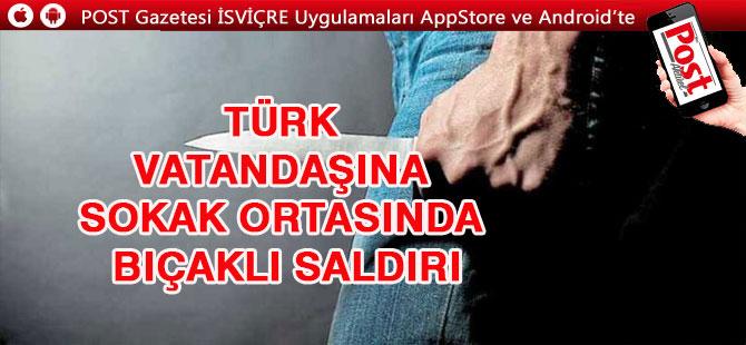Türk vatandaşına sokak ortasında bıçaklı saldırı