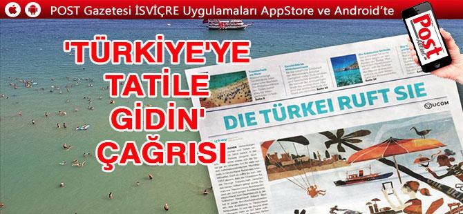 'Türkiye'ye tatile gidin' çağrısı