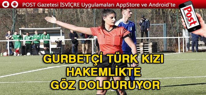 Gurbetçi Türk kızı hakemlikte göz dolduruyor