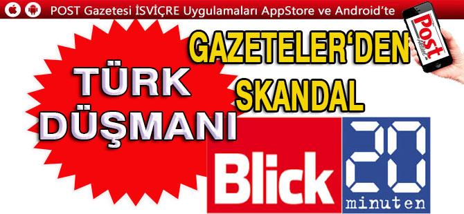 """İSVİÇRE'NİN """"TETİKÇİ"""" GAZETELERİ YİNE İŞ BAŞINDA"""