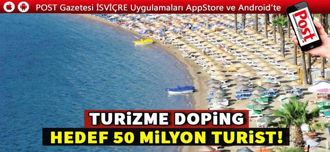 Turizme'de Hedef 50 milyon