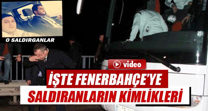Fenerbahçe otobüsüne saldırı düzenleyen şahısların kimlikleri öğrenildi