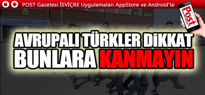 GURBETÇİLER DİKKAT..