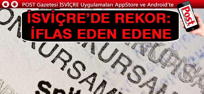 İSVİÇRE'DE REKOR: İFLAS EDEN EDENE
