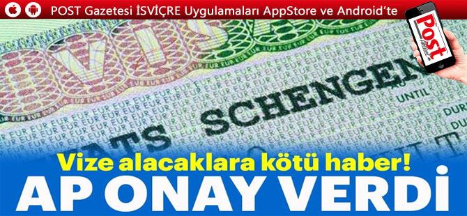 AP'den vize ücretleri zammına onay!