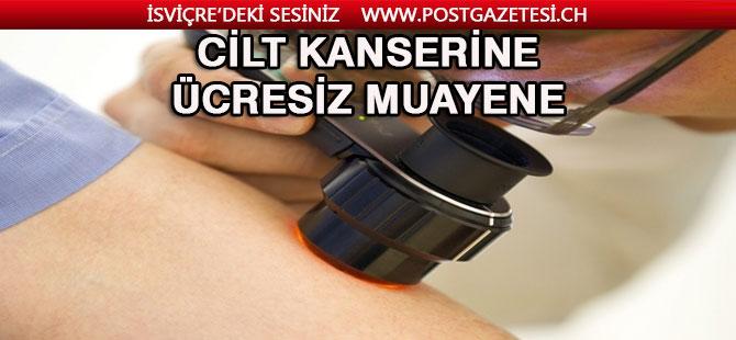 İsviçre'de Cilt Kanseri, ücretsiz muayene edilecek