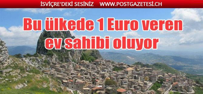 Bu ülkedeki evler 1 Euro'ya satılıyor