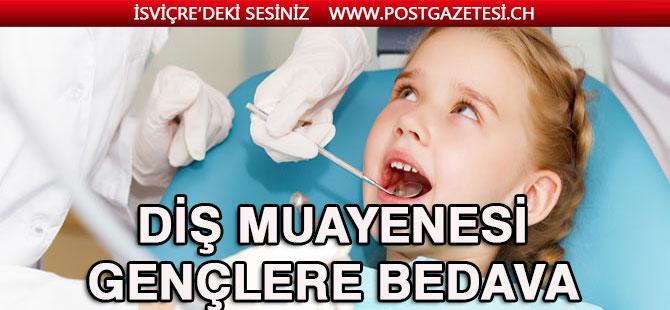 Gençler diş kontrolünü bedava yaptıracaklar