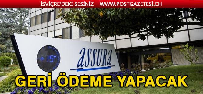 ASSURA GERİ ÖDEME YAPACAK