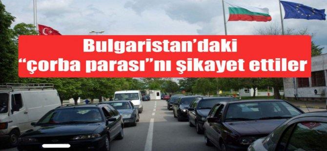 Bulgaristan'da yeni bir çorba parası tuzağı iddiası