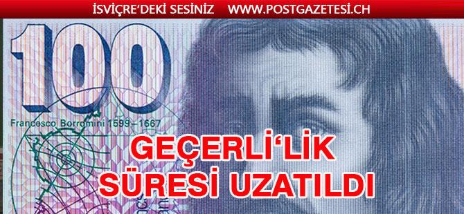 İsviçre'deki eski banknotların kullanma süreleri kaldırıldı