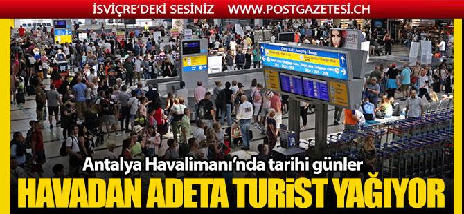 Antalya'ya gökten Turist yağıyor