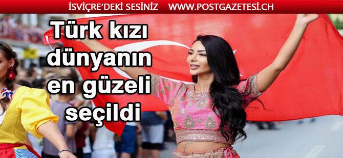 Türk kızı dünyanın en güzeli seçildi