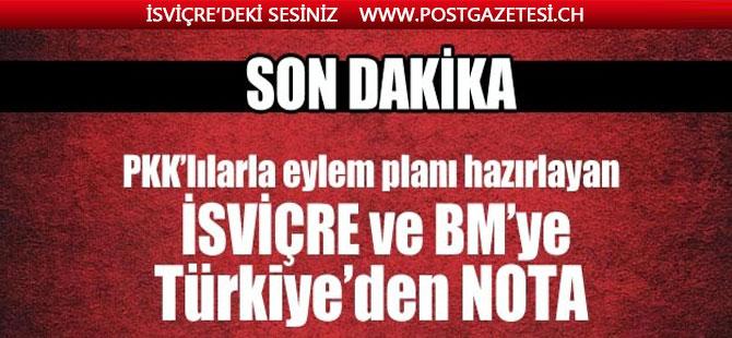 Türkiye'den BM ve İsviçre'ye protesto notası