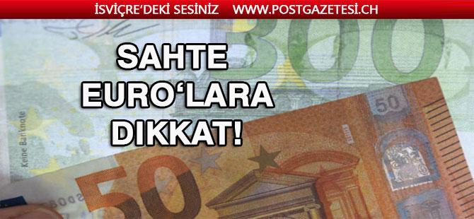 Sahte Euro'lara dikkat!