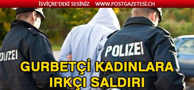 İki Türk kadına ırkçı saldırı