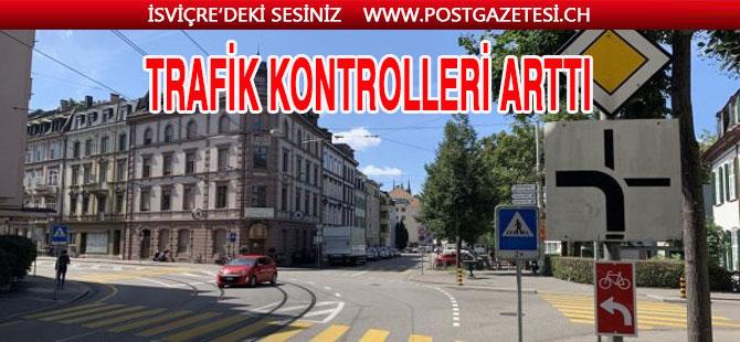 Basel'de trafik kontrolları  arttırılıyor