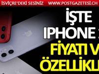 İşte iPhone 11 fiyatı ve özellikleri