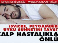 İsviçre, Peygamberimizin uyku sünnetini tavsiye etti: Kalp hastalıklarını önlüyor