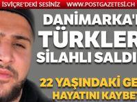 Danimarka'da araçtaki Türklere silahlı saldırı!
