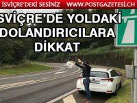 İsviçre'de Otoyol yolcularına uyarı