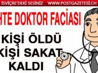 Avrupa'da sahte doktor faciası! 4 kişi öldü 8 kişi sakat kaldı