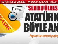 Pegasus Havayolları Atatürk'ü böyle andı