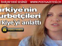 Türkiye'nin gurbetçileri, Türkiye'yi anlattı