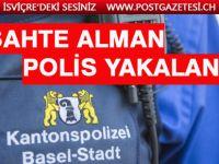 Basel'de dolandırıcı sahte bir polis memuru tutuklandı