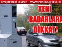 Yeni Radarlara DİKKAT!