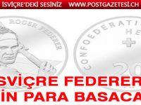 İsviçre Roger Federer için gümüş para bastırıyor