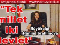 """""""Tek millet iki devlet"""""""