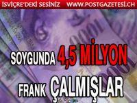 PARA NAKİL ARACI SOYGUNUNDA 4,5 MİLYON GÖTÜRMÜŞLER