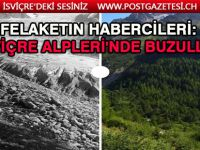 İsviçre Alpleri'ndeki 500 buzul eridi,